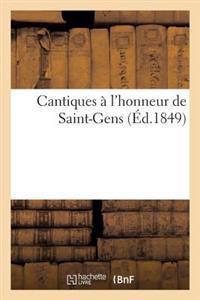 Cantiques � l'Honneur de Saint-Gens