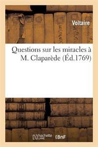 Questions Sur Les Miracles A M. Claparede