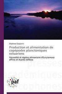 Production Et Alimentation de Cop�podes Planctoniques Estuariens
