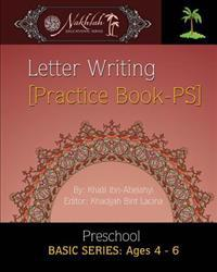 Letter Writing [Practice Book- PS]: Supplementary Practice Book- Preschool
