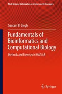 Fundamentals of Bioinformatics and Computational Biology