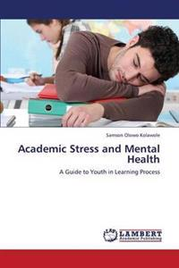 Academic Stress and Mental Health