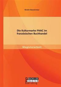 Die Kulturmarke Fnac Im Franzosischen Buchhandel