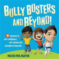 Bully Busters and Beyond