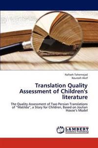 Translation Quality Assessment of Children's Literature