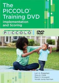 The Piccolo Training DVD: Implementation and Scoring