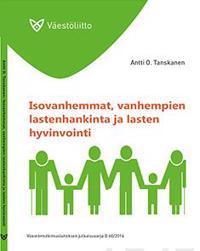 Isovanhemmat, vanhempien lastenhankinta ja lasten hyvinvointi