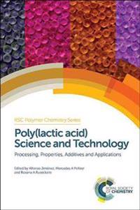 Polylactic Acid Science and Technology