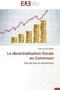 La Decentralisation Fiscale Au Cameroun