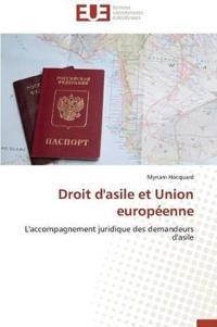 Droit D'Asile Et Union Europeenne