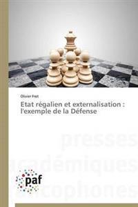 Etat Regalien Et Externalisation