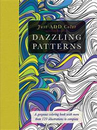 Just Add Color: Dazzling Patterns