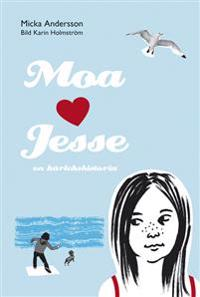 Moa älskar Jesse: en kärlekshistoria