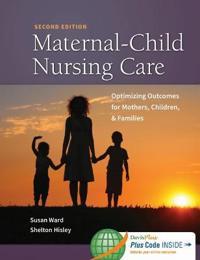 Maternal-Child Nursing Care + Women's Health Companion