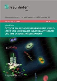 Optische Polarisationsabhängigkeit semipolarer und nonpolarer InGaN-Quantenfilme und ihre Ladungsträgerstatistik