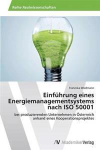 Einfuhrung Eines Energiemanagementsystems Nach ISO 50001