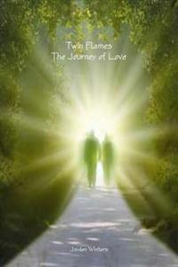 Twin Flames - The Journey of Love