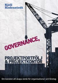 Governance, projektportfölj och projektkontor