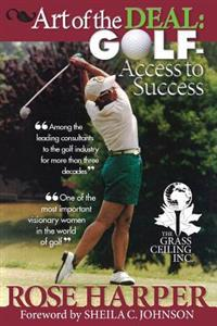 The Art of the Deal: Golf- Access to Success
