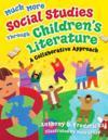 Much More Social Studies Through Children's Literature