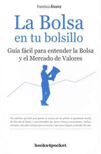 La bolsa en tu bolsillo / The Stock Market in your Pocket