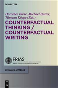 Counterfactual Thinking - Counterfactual Writing