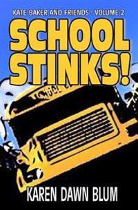 School Stinks!