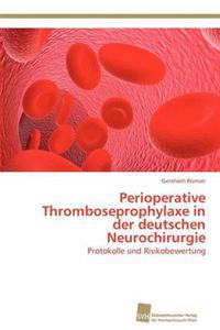 Perioperative Thromboseprophylaxe in Der Deutschen Neurochirurgie