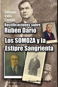 Rectificaciones Sobre Ruben Dario: Los Somoza y La Estirpe Sangrienta. Celebracion del 11 de Julio de 1893