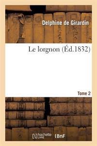 Le Lorgnon. Tome 2