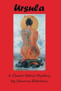 Ursula: Book 2 of the Pele's Tears Trilogy