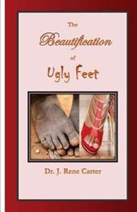 The Beautification of Ugly Feet
