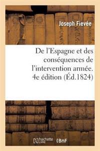 de L'Espagne Et Des Consequences de L'Intervention Armee. 4e Edition