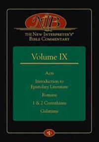 The New Interpreter's(r) Bible Commentary Volume IX