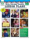 Early Learning Thematic Lesson Plans: 32 Thematic Lesson Plans for a Develo