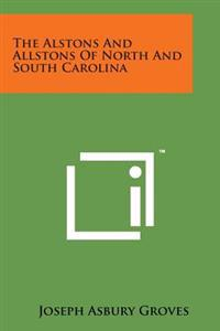 The Alstons and Allstons of North and South Carolina