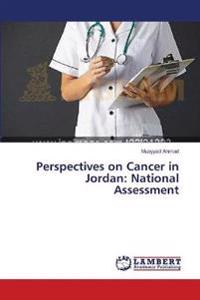 Perspectives on Cancer in Jordan