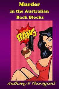 Murder in the Australian Back Blocks