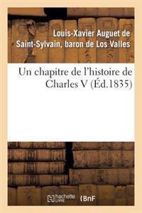 Un Chapitre de L'Histoire de Charles V