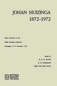 Johan Huizinga 1872-1972