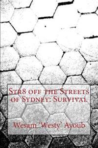 Str8 Off the Streets of Sydney: Survival