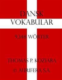 Dansk Vokabular - Thomas P. Koziara pdf epub