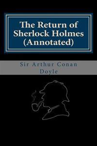 The Return of Sherlock Holmes (Annotated)