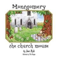 Montgomery the Church Mouse