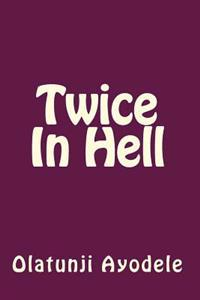 Twice in Hell