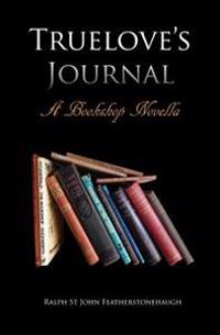 Truelove's Journal: A Bookshop Novella