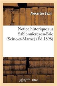 Notice Historique Sur Sablonnieres-En-Brie (Seine-Et-Marne)