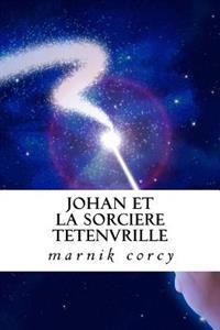 Johan Et La Sorciere Tetenvrille