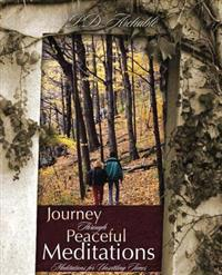 Journey Through Peaceful Meditations