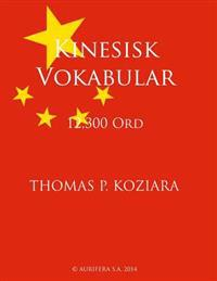 Kinesisk Vokabular - Thomas P. Koziara | Ridgeroadrun.org